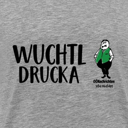 Wuchtldrucka - Vitus Mostdipf - Männer Premium T-Shirt