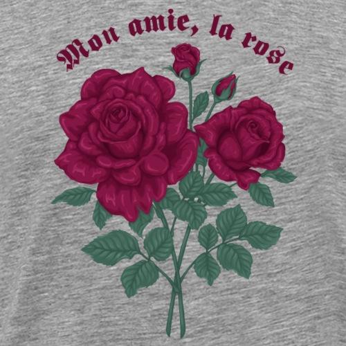 Mon amie la rose - T-shirt Premium Homme