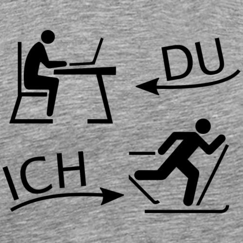 DU und ICH: Ski-Langlauf statt Büro - Männer Premium T-Shirt