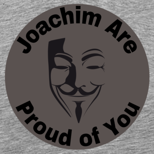 Joachim are proud - Männer Premium T-Shirt