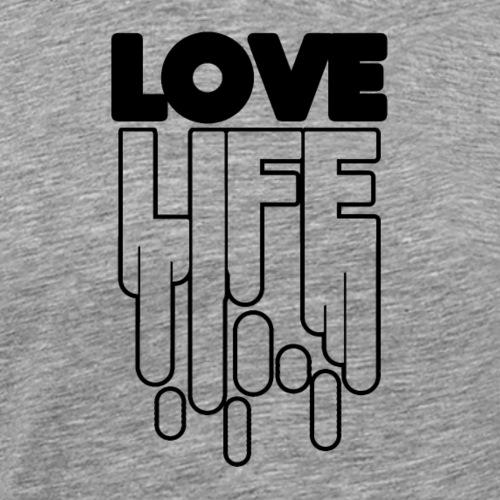 Love Life T Shirt Design Schriftzug - Männer Premium T-Shirt