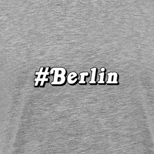 #Berlin - Männer Premium T-Shirt
