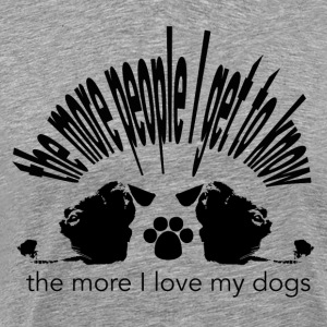 the more people I get to know... - Männer Premium T-Shirt