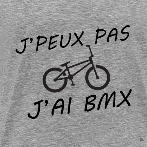 J'peux pas j'ai bmx - T-shirt Premium Homme
