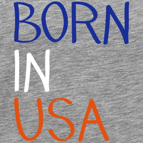 Born in USA - T-shirt Premium Homme