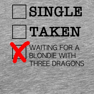 WAITING FOR A BLONDIE WITH THREE DRAGONS black - Men's Premium T-Shirt