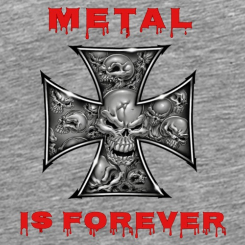 Metal is Forever - Männer Premium T-Shirt