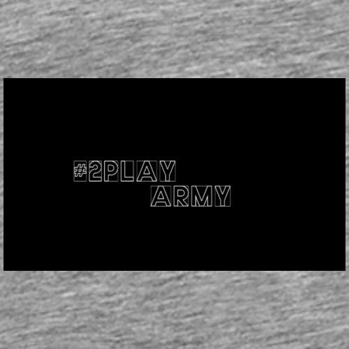 #2PLAYARMY - Männer Premium T-Shirt