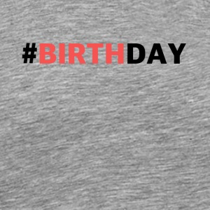 Pink birthday - Men's Premium T-Shirt