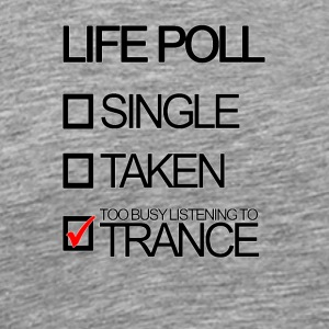 Trance Life Poll - Men's Premium T-Shirt