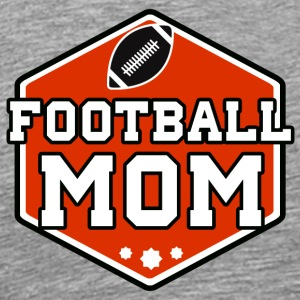 Mom Football - T-shirt Premium Homme
