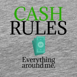 Cash rules - Men's Premium T-Shirt
