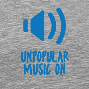 Hipster: Unpopular Music On - T-shirt Premium Homme