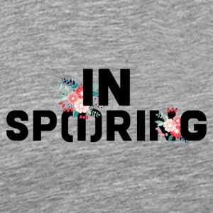 Spring Break / Spring Break: In Sp (i) ring - Premium T-skjorte for menn