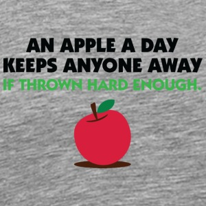 An Apple A Day Keeps Everyone Away! - Men's Premium T-Shirt