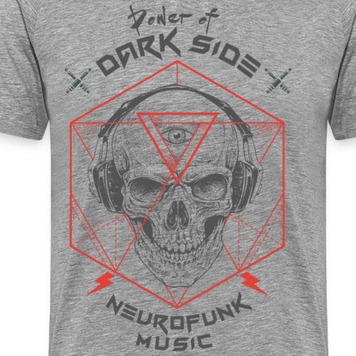 Neurofunk DNB Power Of Dark Side - Men's Premium T-Shirt
