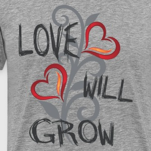 LOVE WILL GROW | VALENTINE'S WEDDING - Men's Premium T-Shirt
