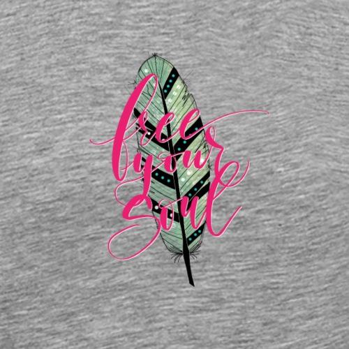 Free Your Soul - Männer Premium T-Shirt