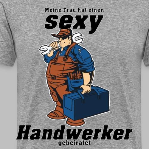 SEXY HANDWERKER meine Frau - Männer Premium T-Shirt