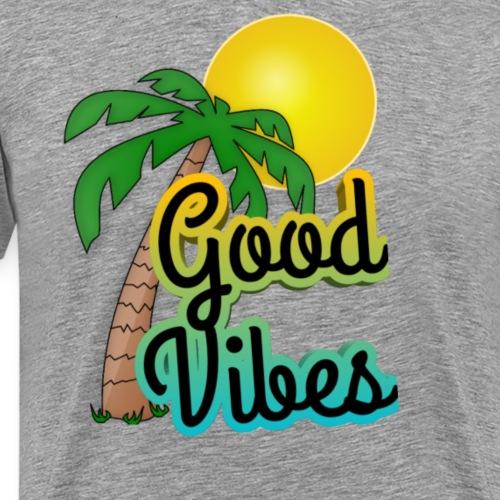 Good vibes - Mannen Premium T-shirt