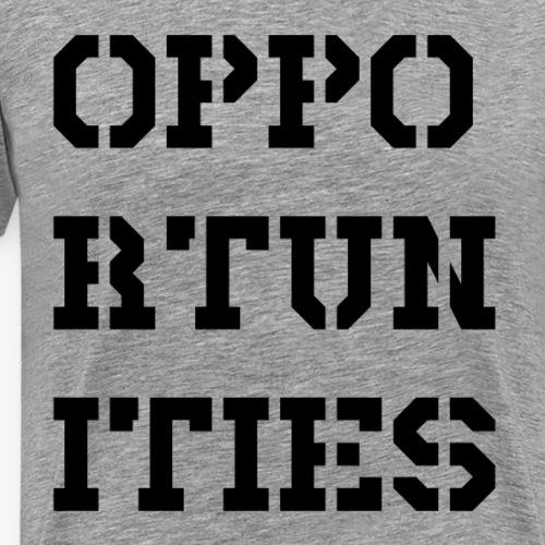 Opportunities - Gelegenheiten - schwarz - Männer Premium T-Shirt