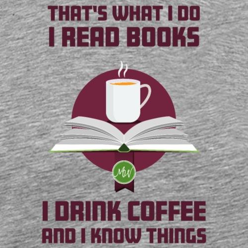 Buch und Kaffee, dunkel - Männer Premium T-Shirt