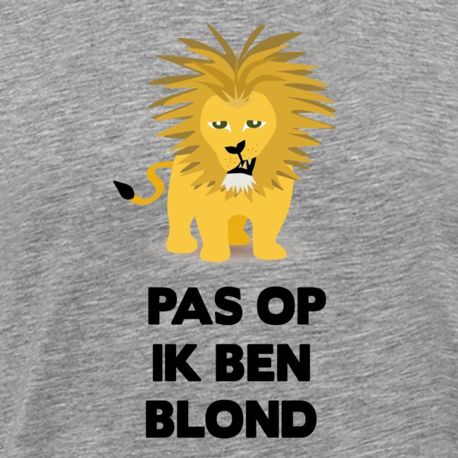 Pas op ik ben blond een cartoon van blonde leeuw