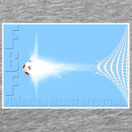 FEDE BALAISE DE FOOT - T-shirt Premium Homme