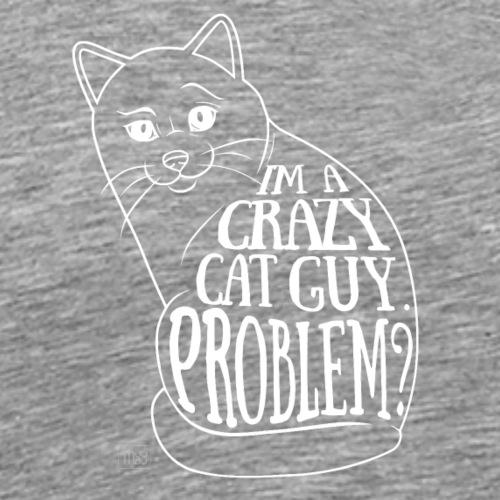 Crazy Cat Guy II - Miesten premium t-paita