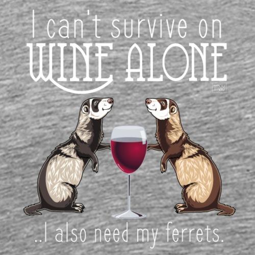 Wine Alone Ferrets III - Miesten premium t-paita