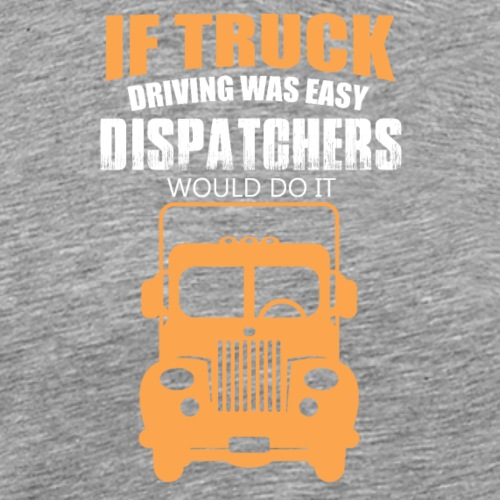 IF TRUCK - Men's Premium T-Shirt