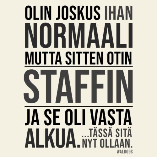 Vasta Alkua Staffi II - Miesten premium t-paita