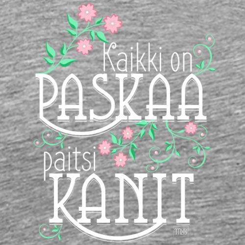 Paitsi Kanit - Miesten premium t-paita