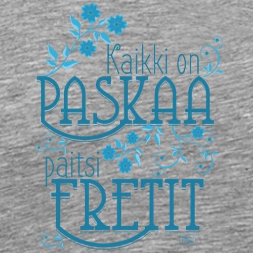 Paitsi Fretit III - Miesten premium t-paita
