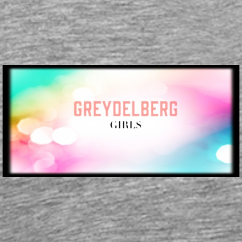 Greydelberg girls - Camiseta premium hombre
