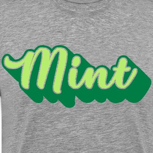 MINT, Mancunian, Manchester Slang Dialect - Men's Premium T-Shirt
