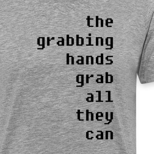 grabbing hands - Männer Premium T-Shirt