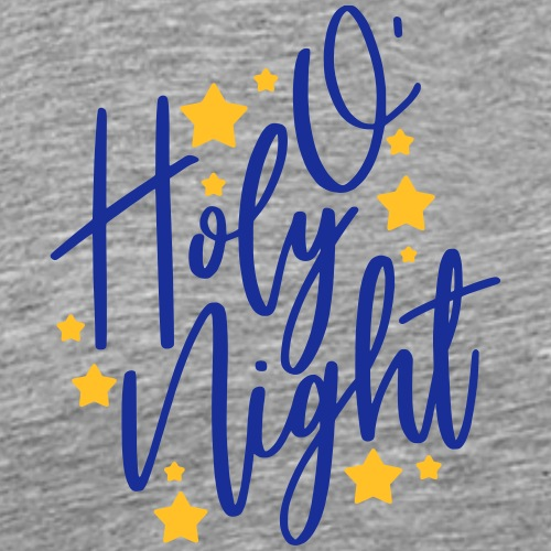 o holy night - Männer Premium T-Shirt