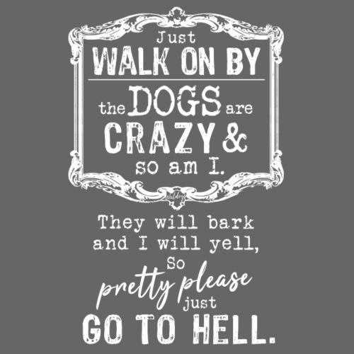 Walk on By Dogs II - Miesten premium t-paita