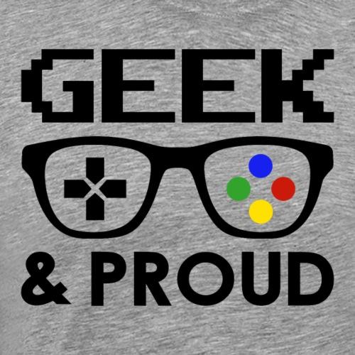 GEEK & PROUD - T-shirt Premium Homme