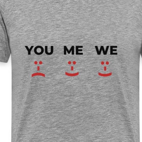 Shirt - You Me We Smile together - Falling in Love - Männer Premium T-Shirt