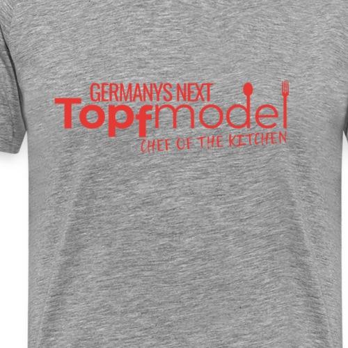 T-Shirt für Hausfrauen - Germanys next Topfmodel - Männer Premium T-Shirt