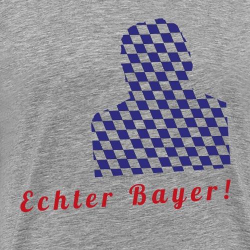 Echter Bayer - Männer Premium T-Shirt