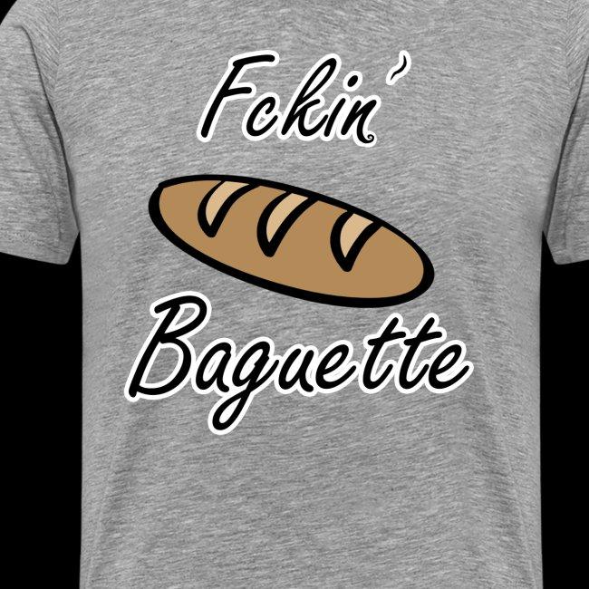 Fckin´ Baguette Bread Baking France