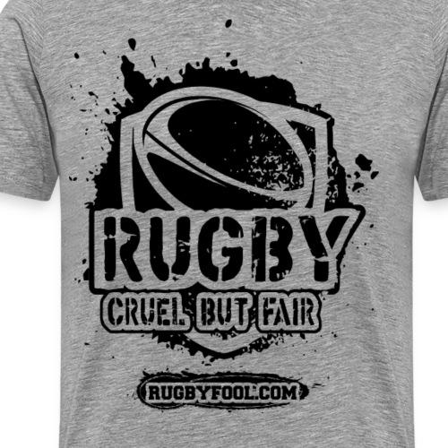 Cruel But Fair Black - Men's Premium T-Shirt