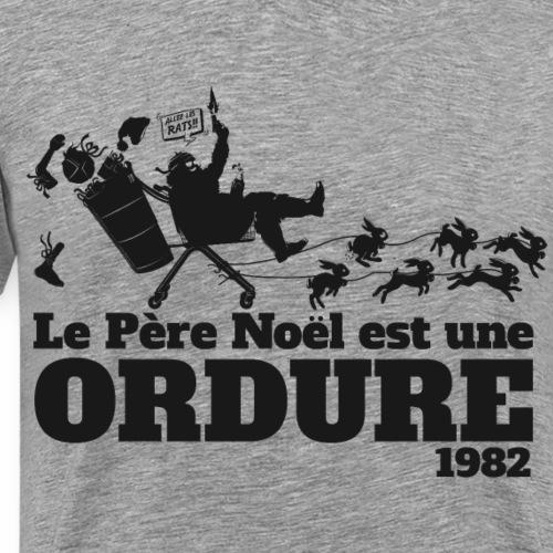 Film culte - Le père noël est une ordure - 1982 - T-shirt Premium Homme