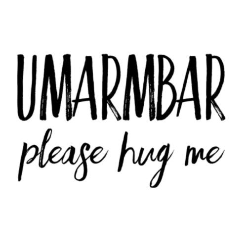 UMARMBAR - please hug me
