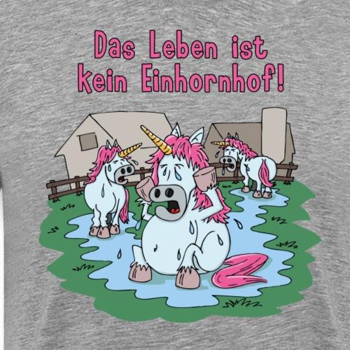 Kein Einhornhof! - Männer Premium T-Shirt