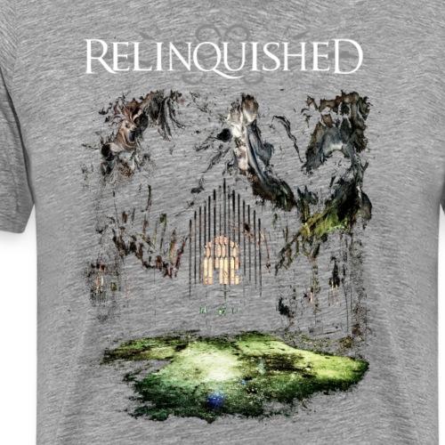 Relinquished Addictivitivities Part 1 - Männer Premium T-Shirt