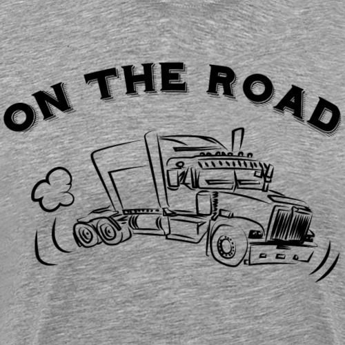 ON THE ROAD Truck - T-shirt Premium Homme
